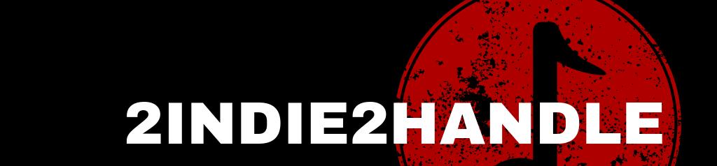 2Indie2Handle